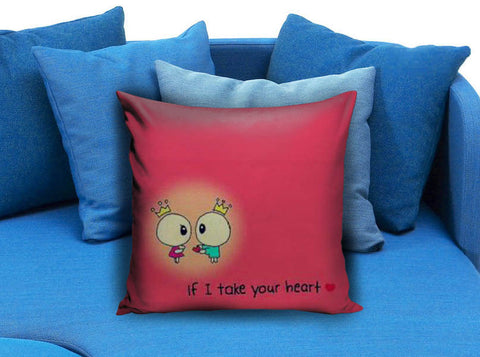 if i take your heart Pillow case