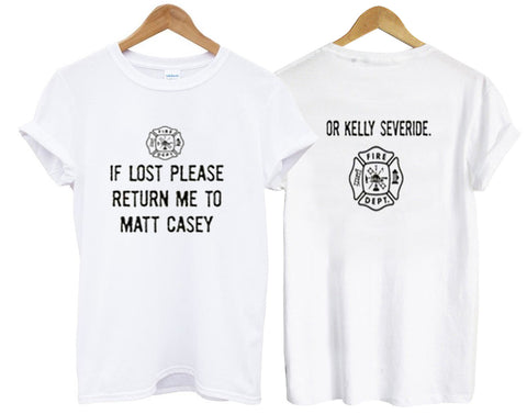 if lost please return me to matt or kelly two side tshirt
