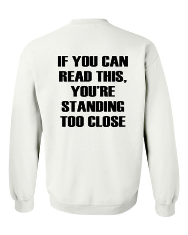 if you can read this sweatshirt back