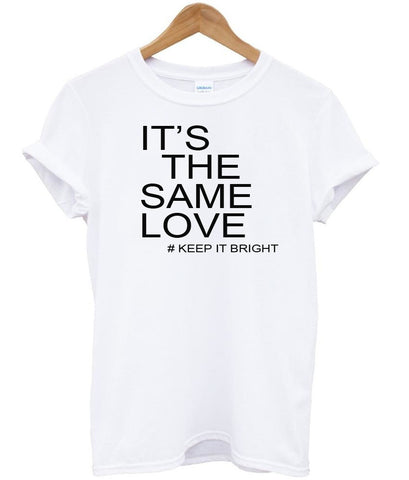 its the same love tshirt