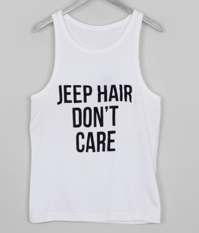jeep hair dont care Tank top