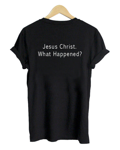 jesus christ T shirt  back