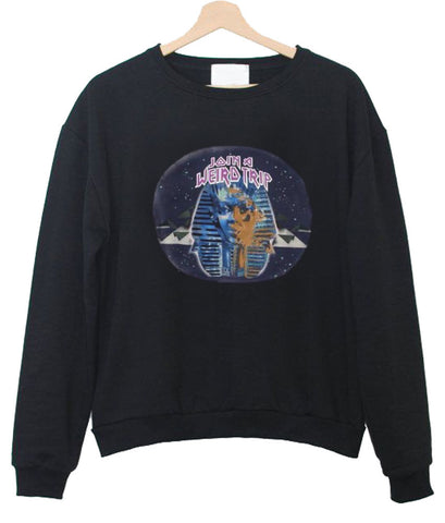 join & weird trip sweatshirt