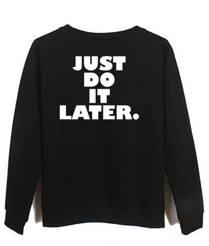 just do it sweatshirt