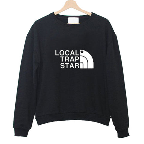 local trap star sweatshirt