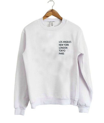 los angeles new york london tokyo paris sweatshirt