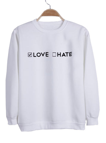 love hate  sweatshirt