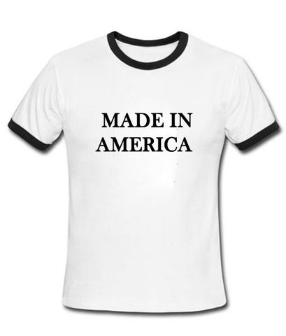 made in merica tshirt