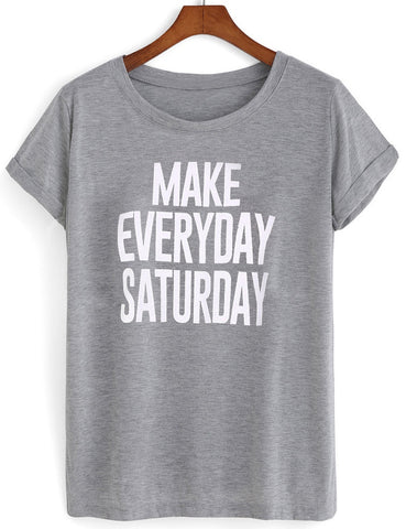 make everyday saturday T shirt