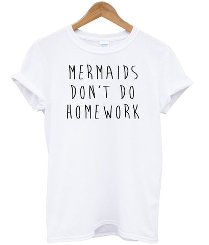 mermaids don't tshirt