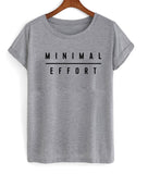 minimal effort T shirt
