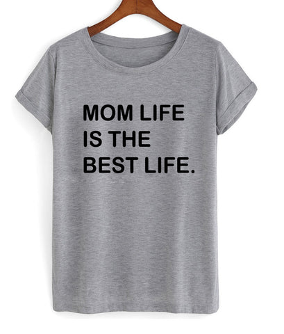 mom life is tshirt