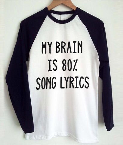 my brain is 80% song lyrics  T shirt