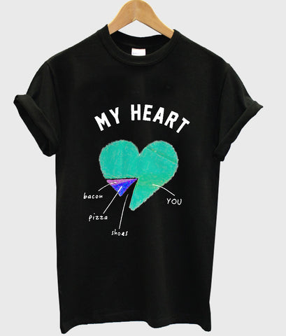 my heart T shirt
