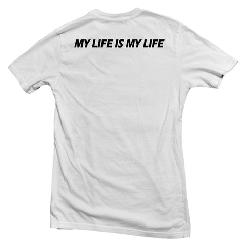 my life is my life back T shirt