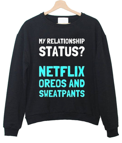 my relationship status sweatshirt