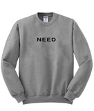 need sweatshirt