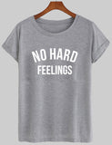 no hard feelings T shirt