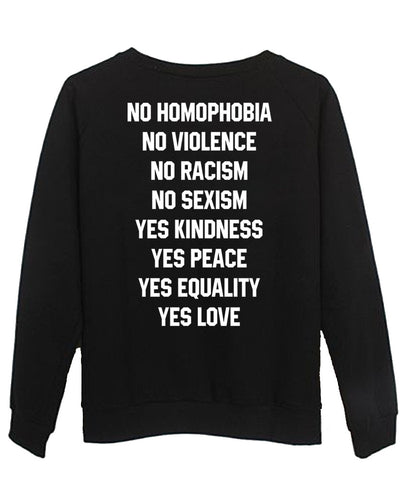 no homophobia  sweatshirt back