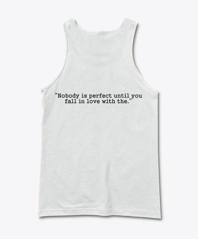 nobody is perfect back Tank Top