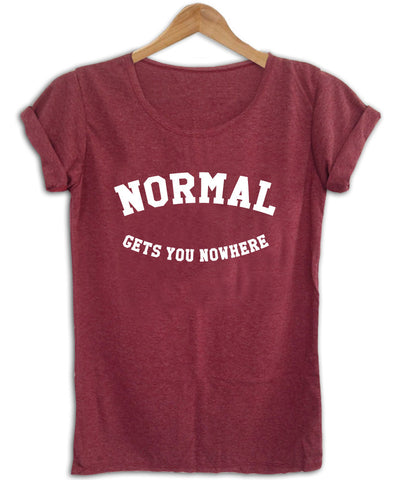 normal gets you nowhere shirt