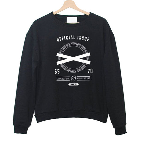 official issue the weekend Sweatshirt