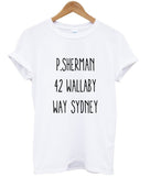 p. sherman 42 wallaby way sydney T shirt