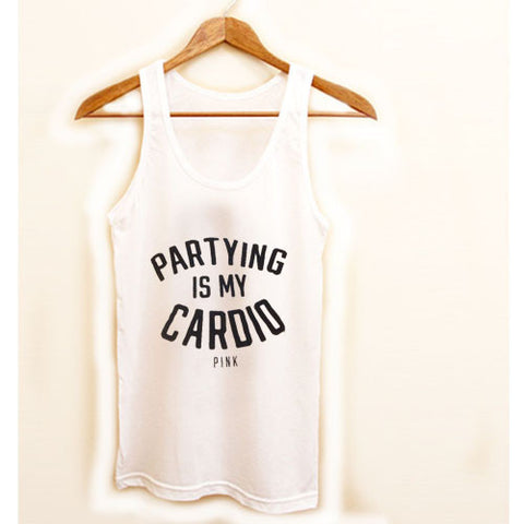 partying is my cardio