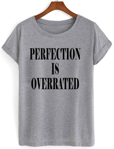 perfection is overrated t shirt