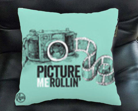 picture me rollin pillow