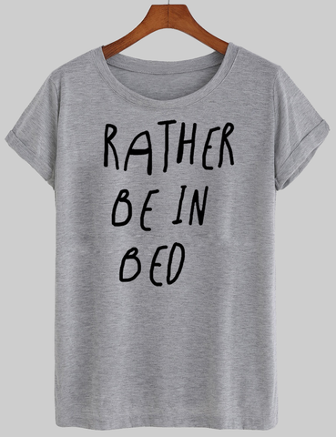 rather rein bed T shirt