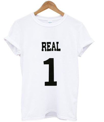 real one tshirt