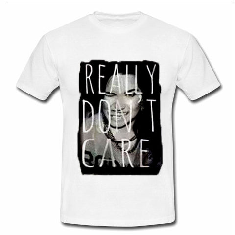 really don't care tshirt
