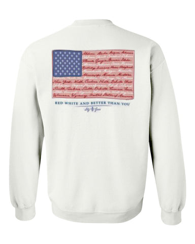 red white and better than you sweatshirt