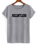 relentless T shirt