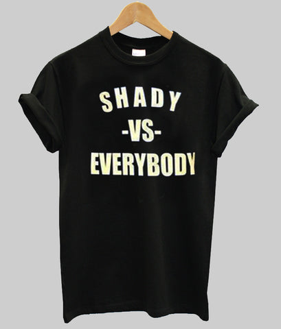 shady is everbody T shirt