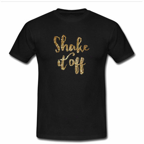 shake it off tshirt