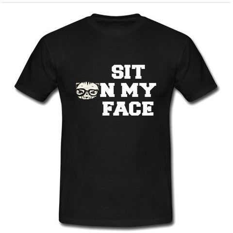 sit on my face tshirt