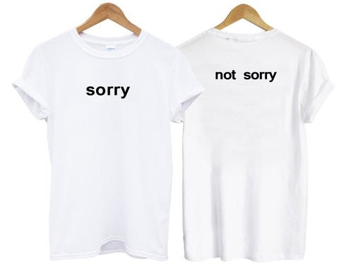 sorry T shirt two side