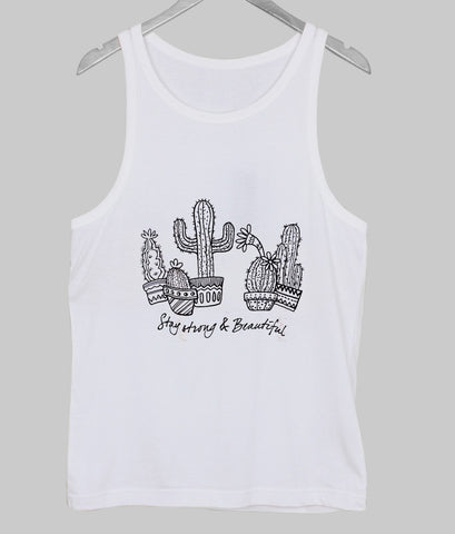 stay srong and beauty  Tank Top