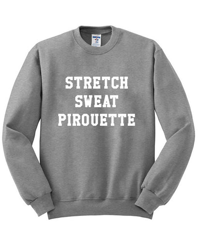 stretch sweat pirouette sweatshirt