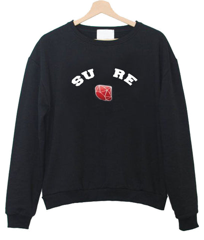 sure diamond sweatshirt