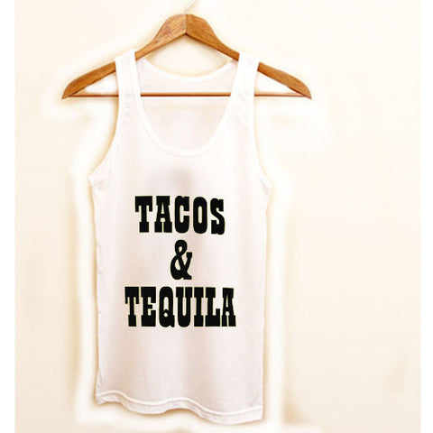 tacos and tequila tanktop