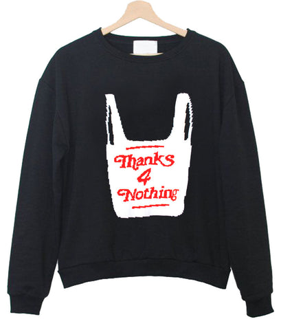 thanks 4 nothing T shirt