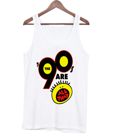 the 90 are tanktop