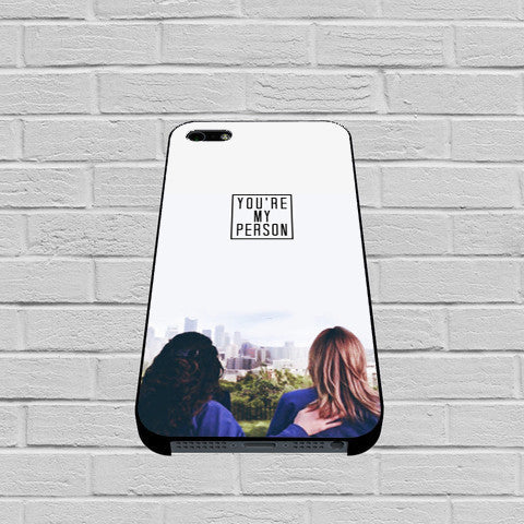 you're my person iphone and samsung case