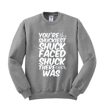 you're the sweatshirt