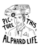 Picture This Alphard Life White Tee