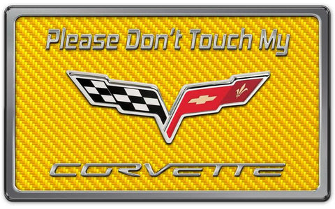 2005-2013 Corvette - Please Don't Touch My C6 Dash Plaque | Choose Color