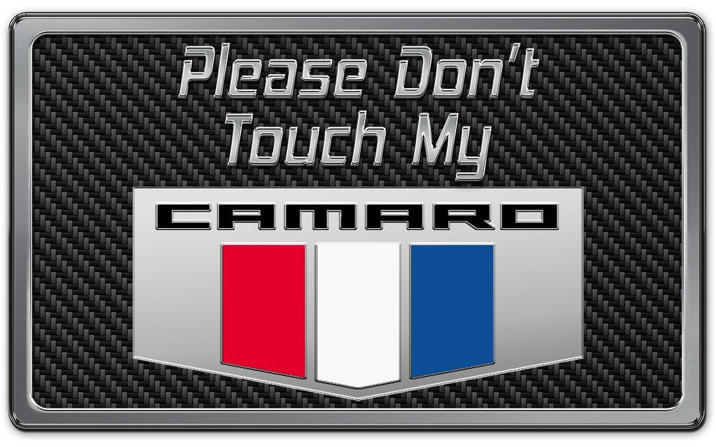 2010-2015 Camaro - Please Don't Touch My Camaro Dash Plaque | Choose Color American Car Craft